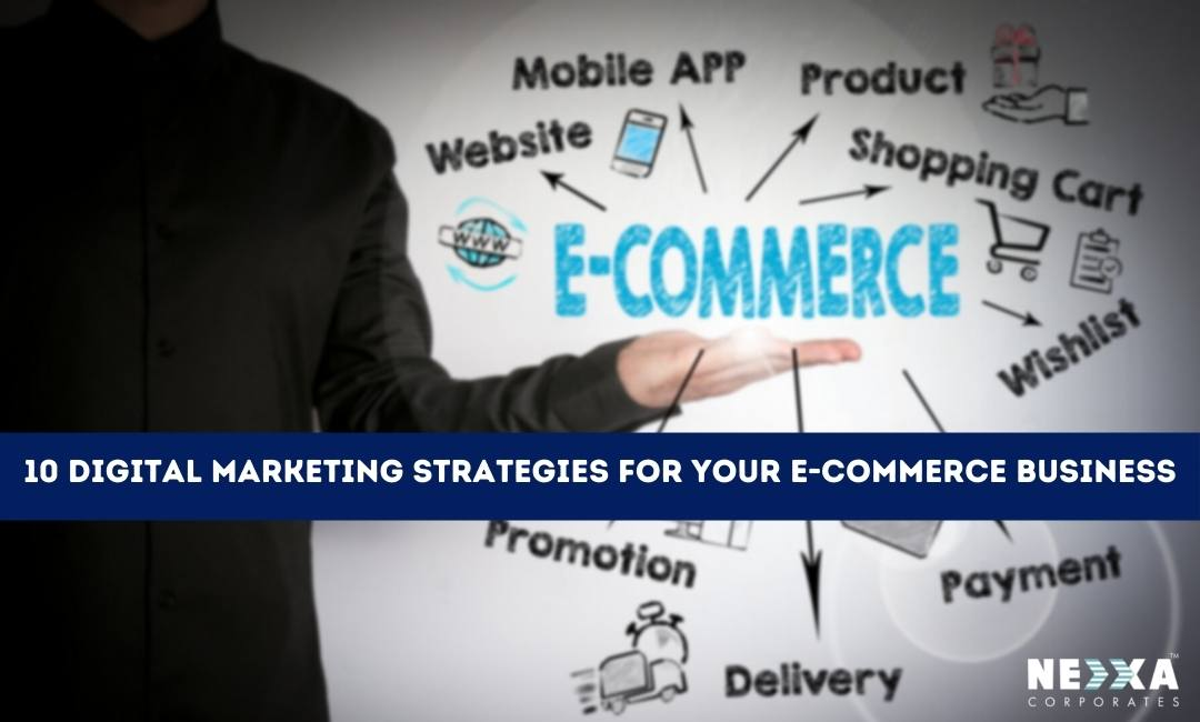 10 Digital Marketing Strategies for Your E-commerce Business