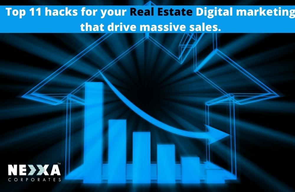 top 11 hacks for your real estate digital marketing