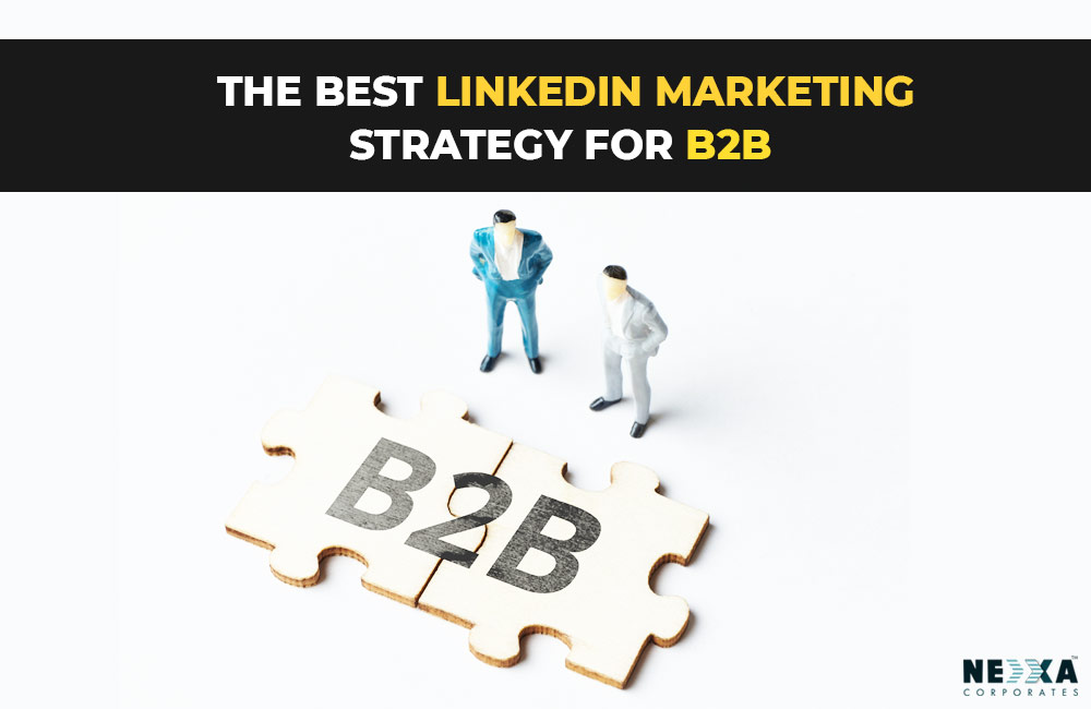 Linkedin marketing strategy for B2B