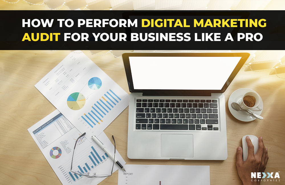 how to perform digital marketing audit for your business like a pro