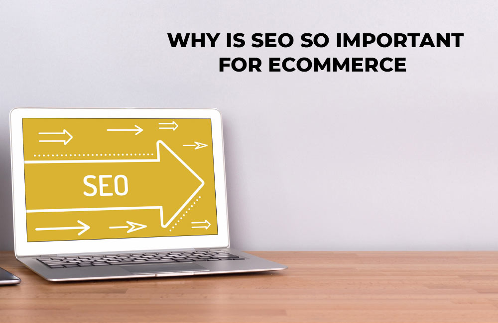 importance of seo in ecommerce